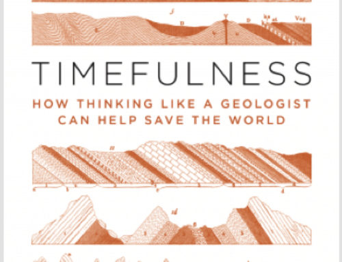 Thinking Like a Geologist Can Help Save the World
