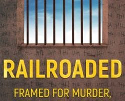 Book cover of Railroaded by Christopher Jossart