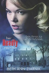 Book cover of Her Deadly Reunion by Beth Ziarnik